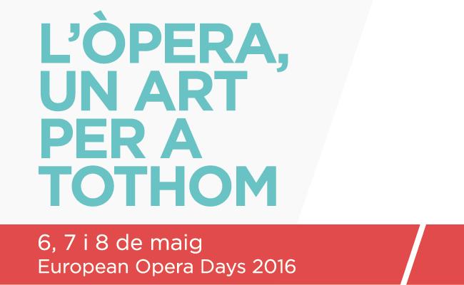 European Opera Days. L'òpera, Un Art Per A Tothom