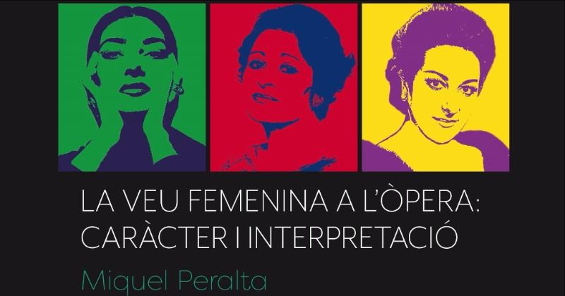 """Presentació Del Llibre: """"La Veu Femenina A L'òpera: Caràcter I Interpretació"""""""