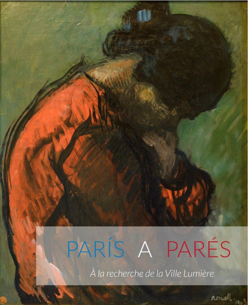 Visita Comentada A L'exposició París A Parés I Recital De Soprano I Piano