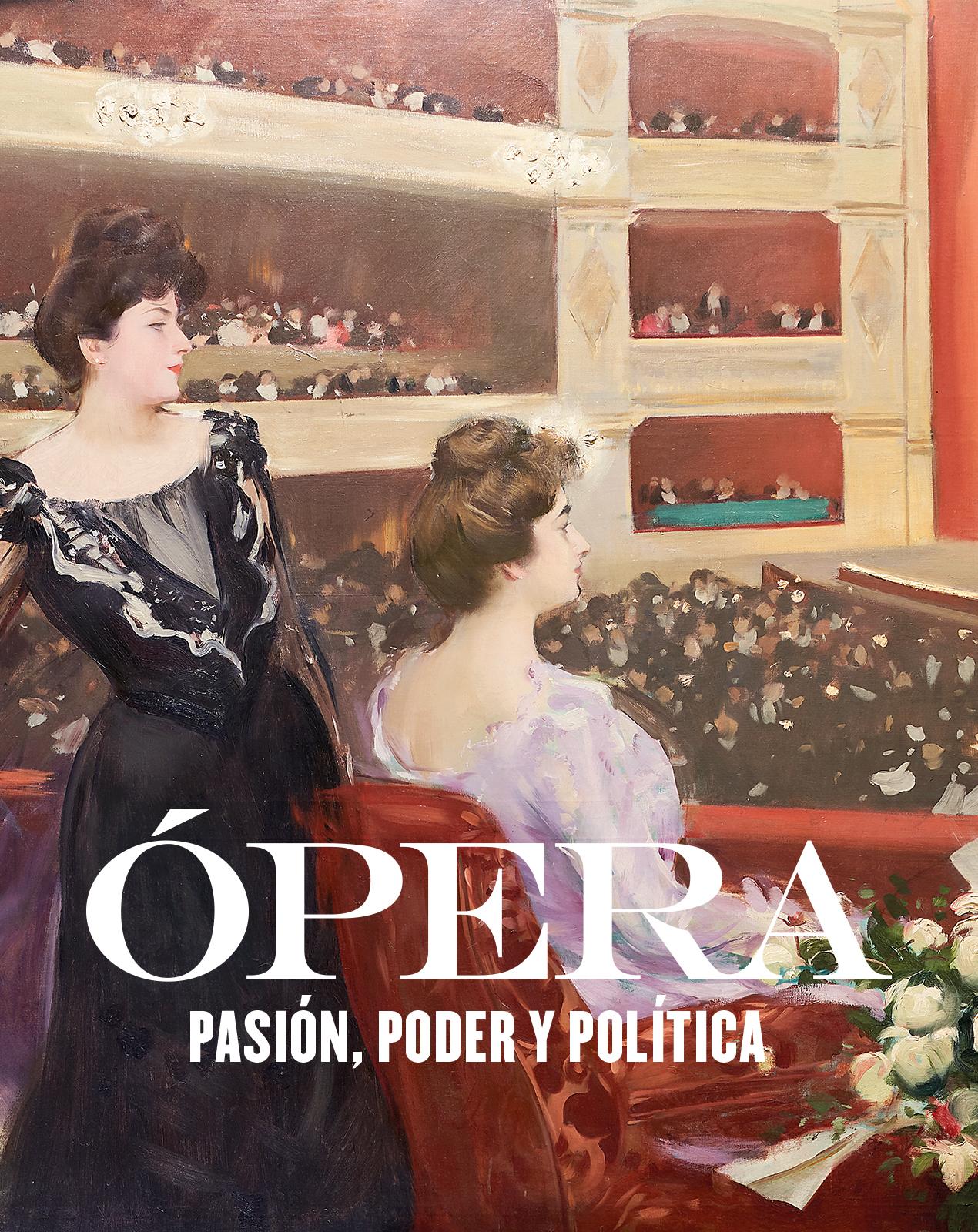"""Visita Comentada A L'exposició """"Òpera, Passió, Poder I Política"""""""