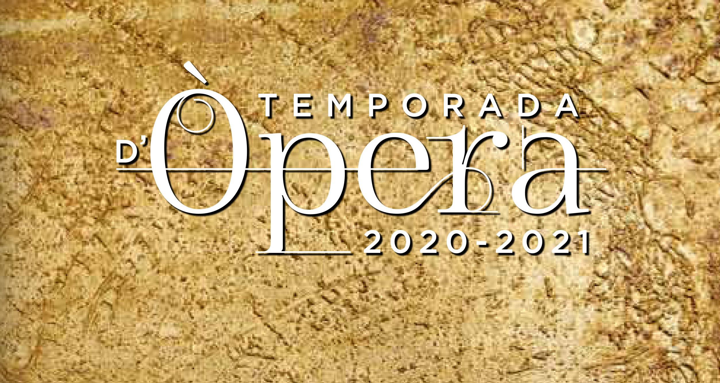 """Ja Podeu Recollir El Llibre """"Temporada D'Òpera 2020-2021"""""""